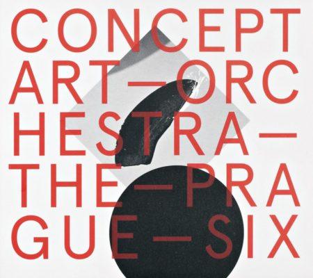Concept Art Orchestra – The Prague Six (Animal Music, 2015)