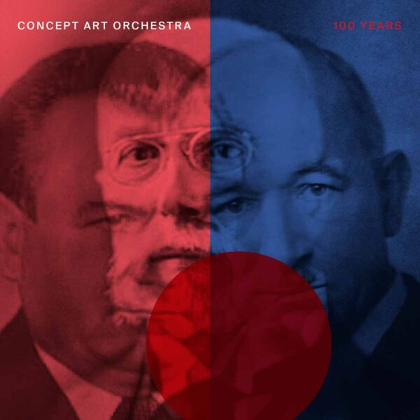 Concept Art Orchestra - 100 YEARS (Animal Music, 2020)